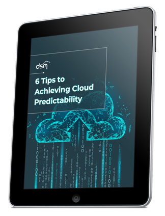 6 Tips to Achieving Cloud Predictability [Whitepaper] - Featured Image