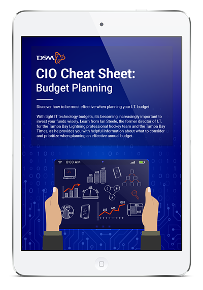 CIO Cheat Sheet: Budget Planning | DSM
