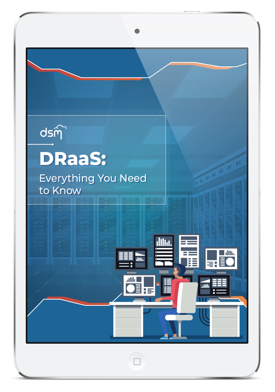 DRaaS eBook: Disaster Recovery as a Service