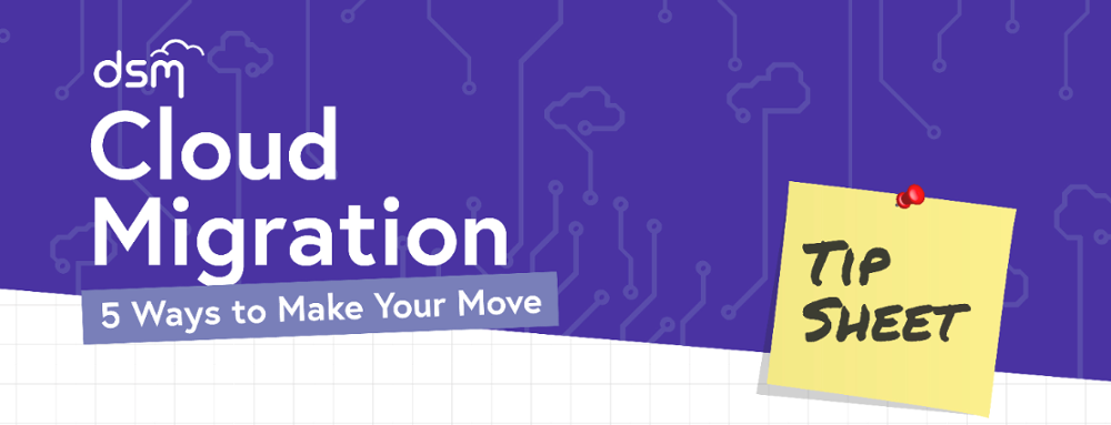 Cloud Migration Tip Sheet [Infographic] - Featured Image