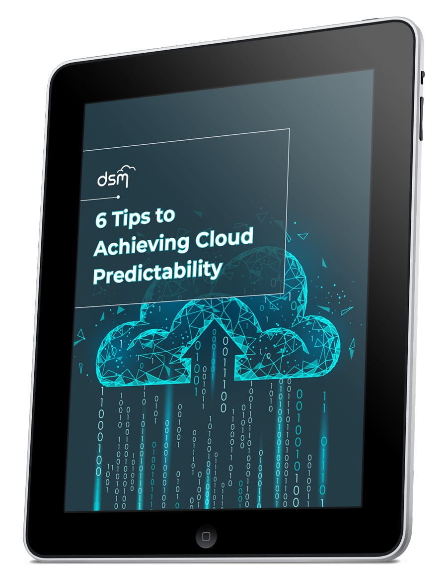 6 Tips to Achieving Cloud Predictability [Whitepaper]